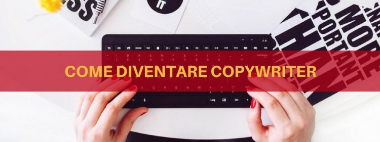 https://www.digital-coach.it/blog/case-histories/come-diventare-copywriter/