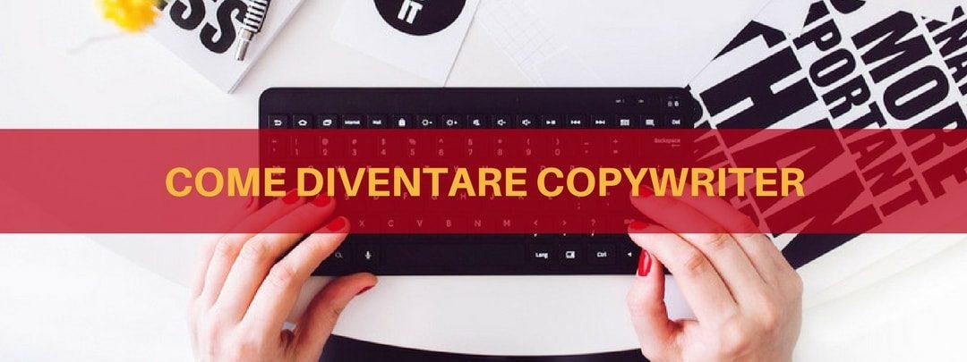https://www.digital-coach.it/blog/case-histories/come-diventare-copywriter/