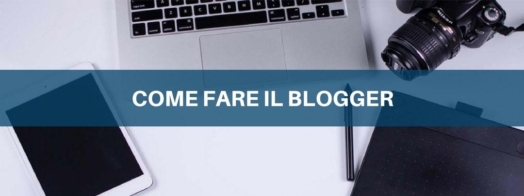 Come fare il blogger